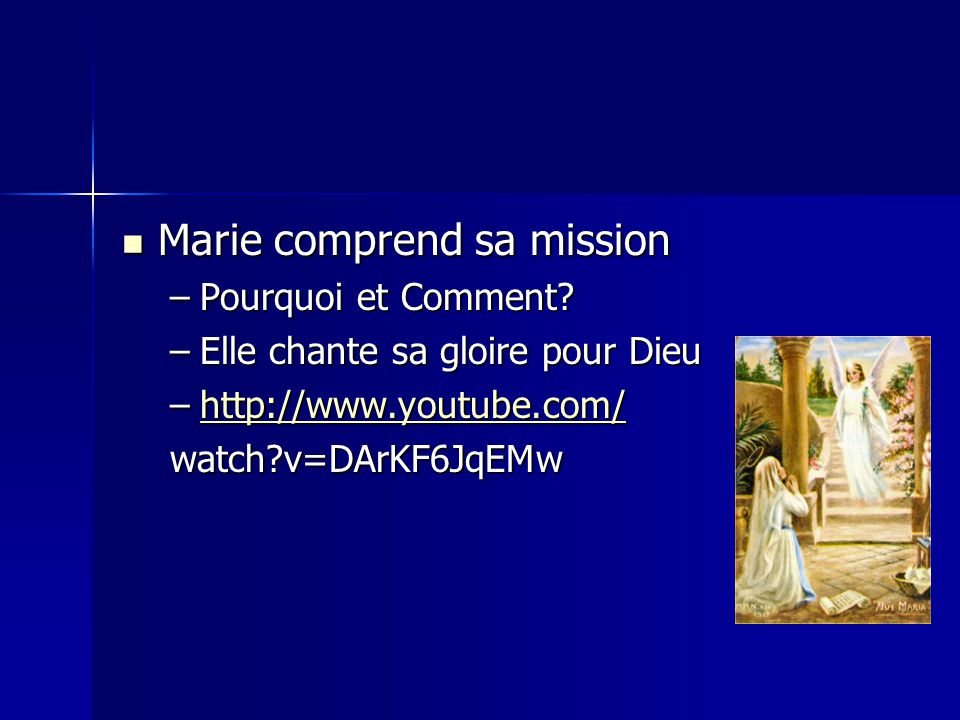 Marie comprend sa mission