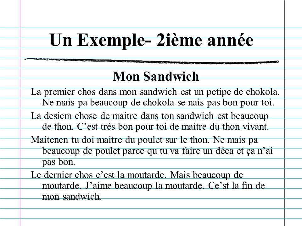 Un Exemple- 2ième année Mon Sandwich