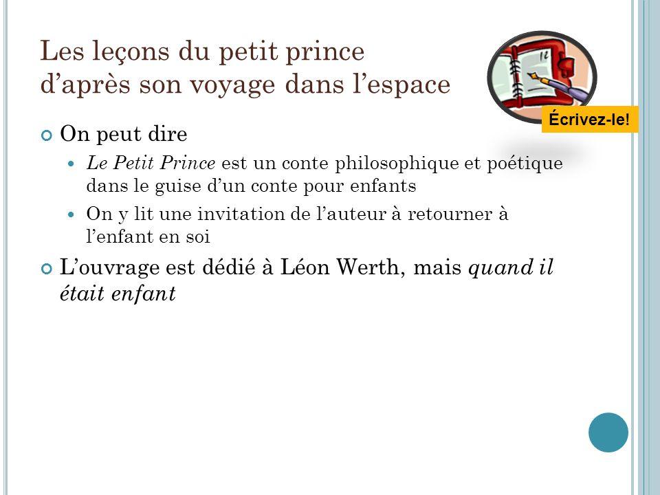 Les leçons du petit prince d'après son voyage dans l'espace