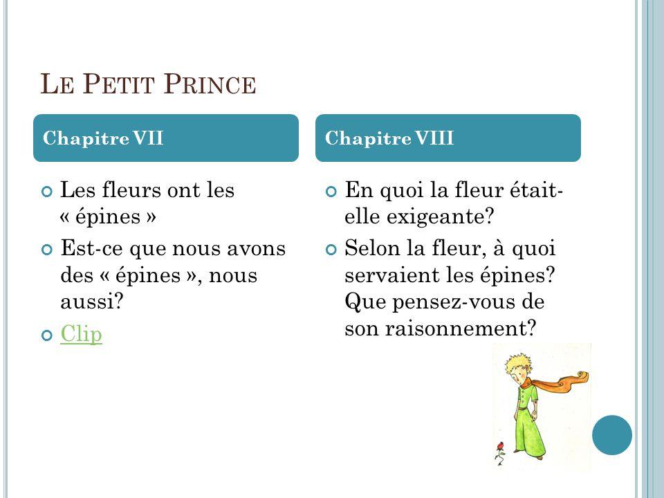 Le Petit Prince Les fleurs ont les « épines »