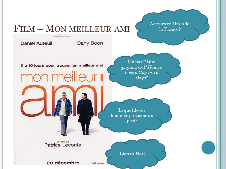 Film – Mon meilleur ami Acteurs célèbres de la France