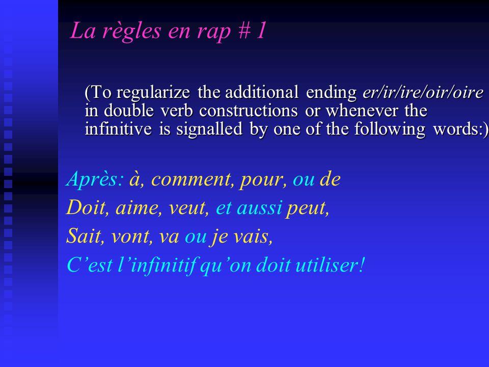 La règles en rap # 1 Après: à, comment, pour, ou de