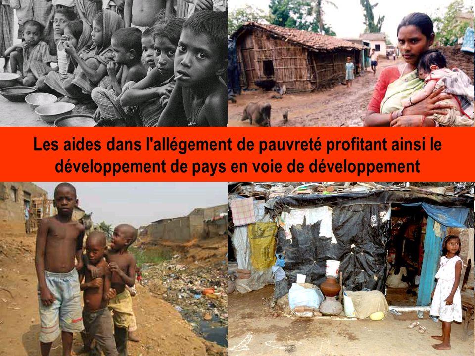 Les aides dans l allégement de pauvreté profitant ainsi le développement de pays en voie de développement