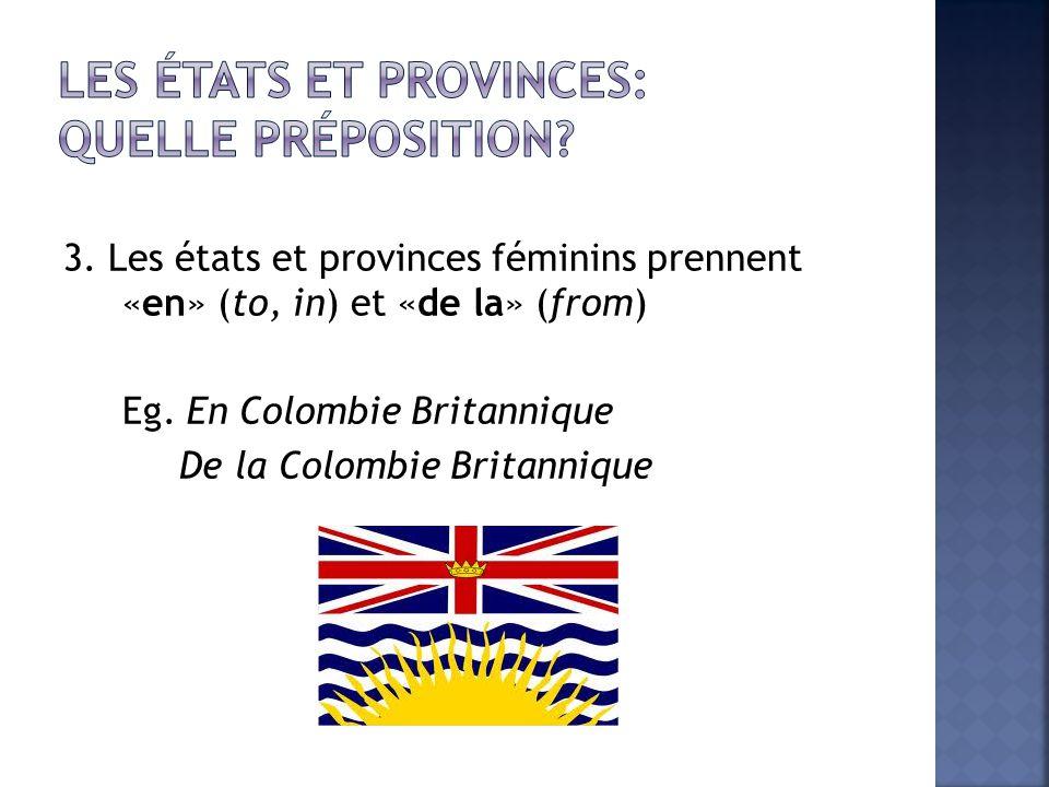 Les États et provinces: quelle préposition