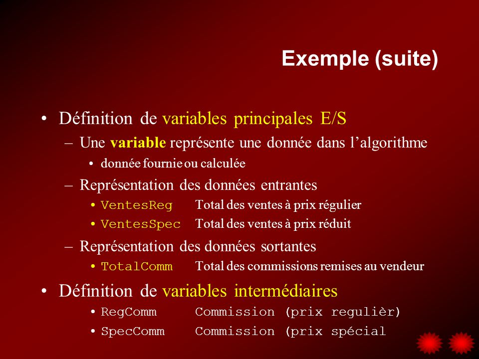 Exemple (suite) Définition de variables principales E/S