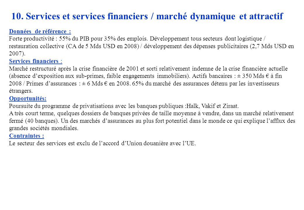 10. Services et services financiers / marché dynamique et attractif