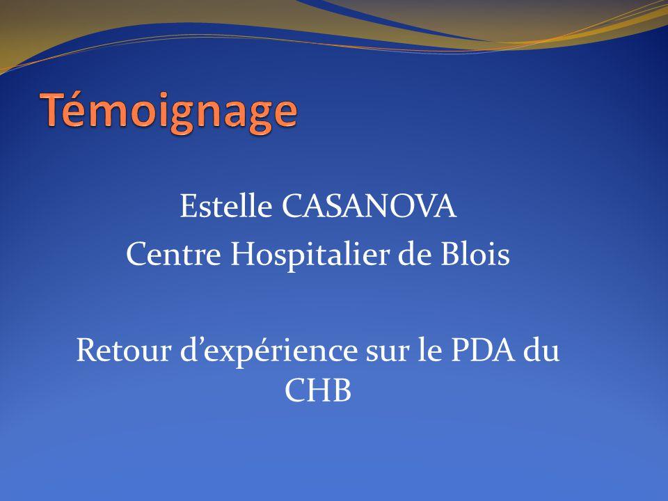 Témoignage Estelle CASANOVA Centre Hospitalier de Blois