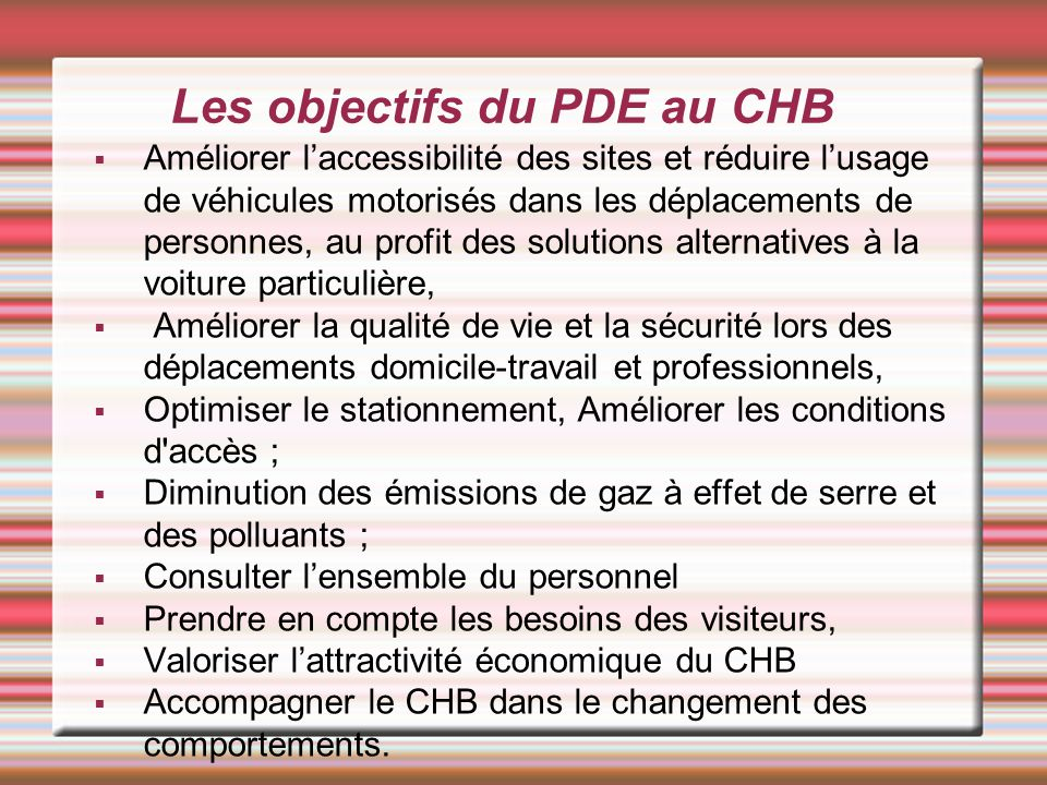 Les objectifs du PDE au CHB