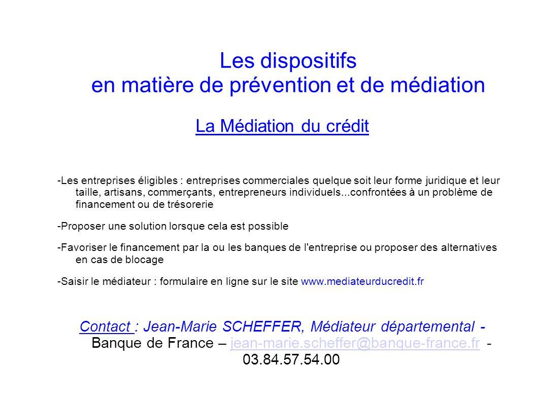 Les dispositifs en matière de prévention et de médiation