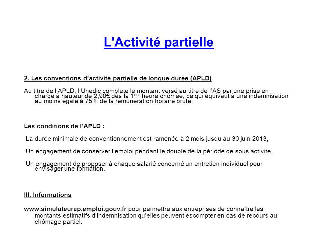 L Activité partielle 2. Les conventions d'activité partielle de longue durée (APLD)