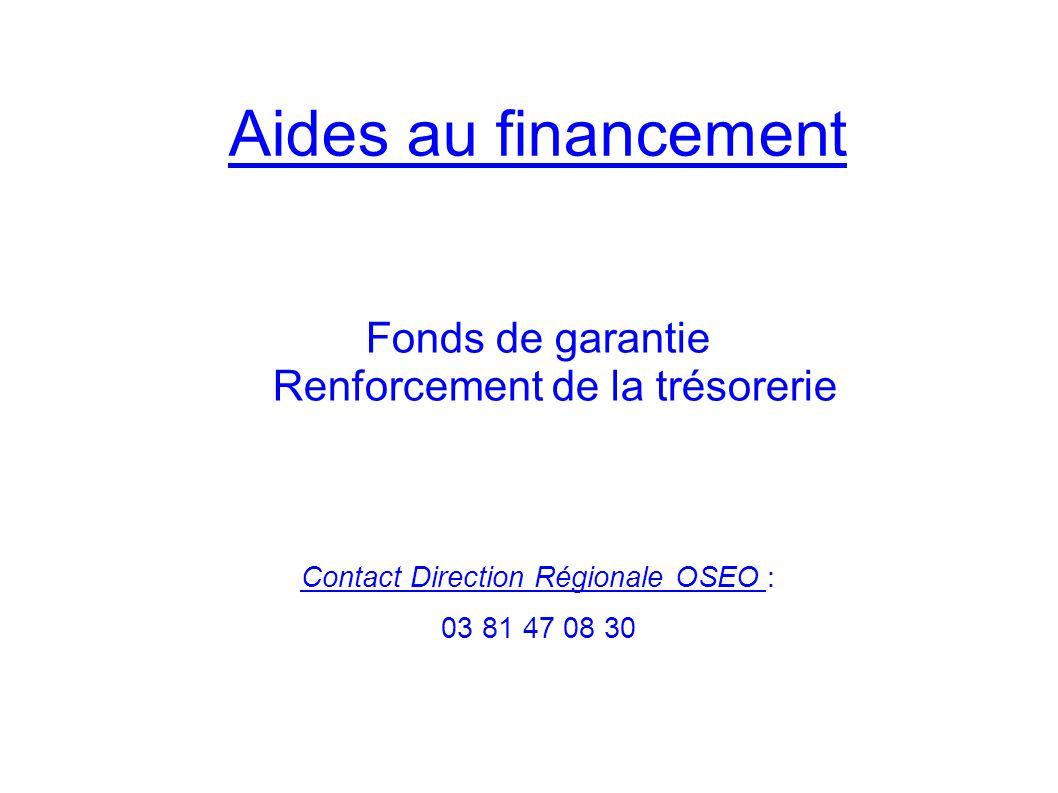 Fonds de garantie Renforcement de la trésorerie