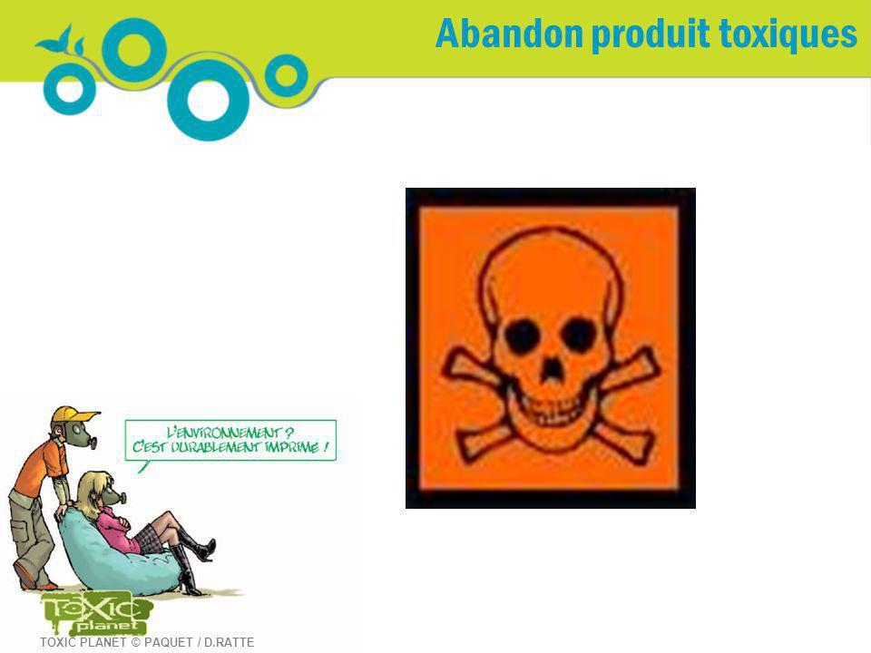 Abandon produit toxiques