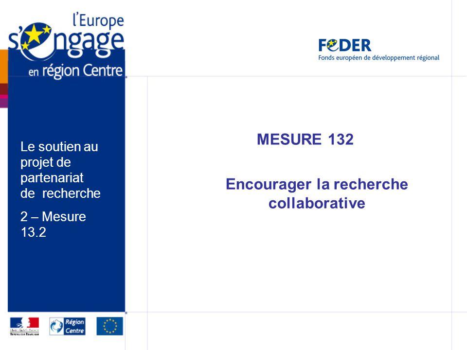 MESURE 132 Encourager la recherche collaborative