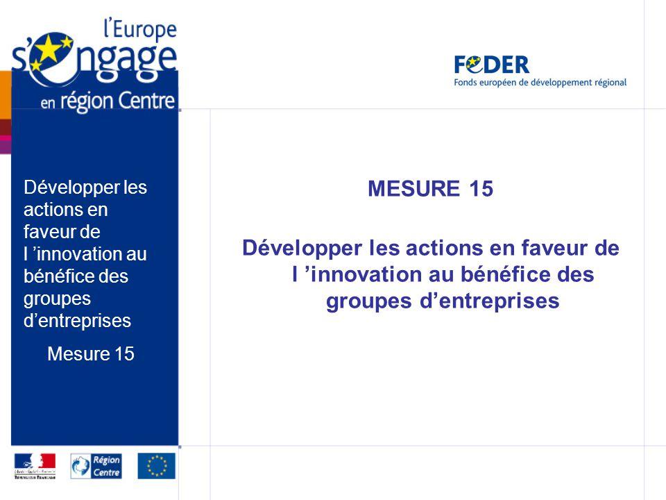 Développer les actions en faveur de l 'innovation au bénéfice des groupes d'entreprises