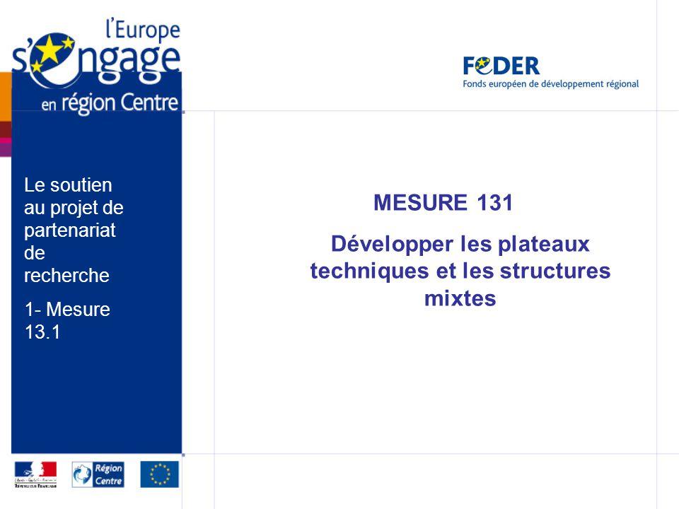 MESURE 131 Développer les plateaux techniques et les structures mixtes