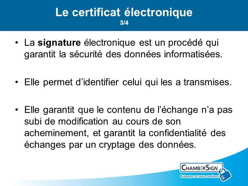 Le certificat électronique 3/4