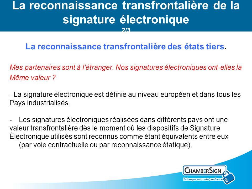 La reconnaissance transfrontalière de la signature électronique 2/3