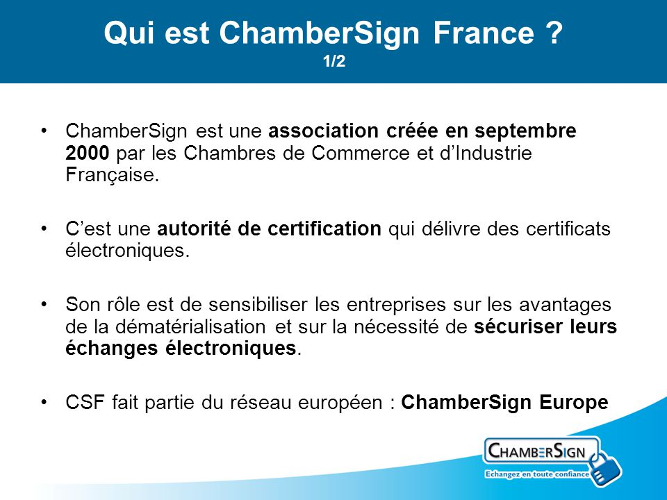 Qui est ChamberSign France 1/2