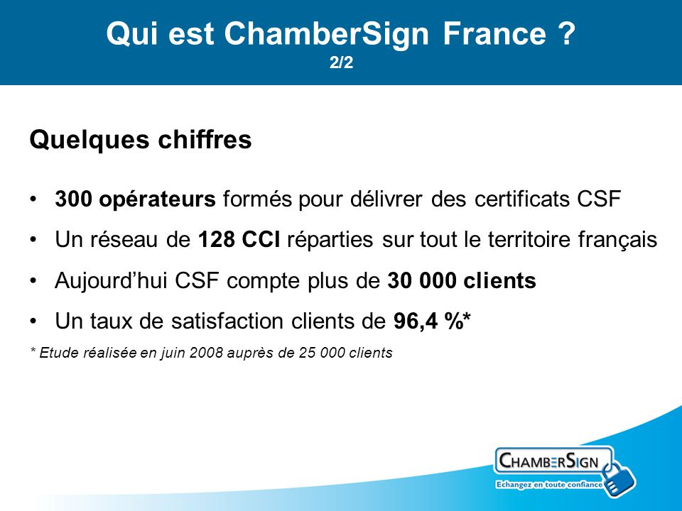 Qui est ChamberSign France 2/2