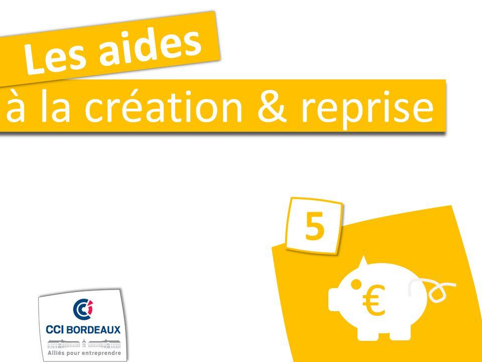 Les aides à la création & reprise 55 €