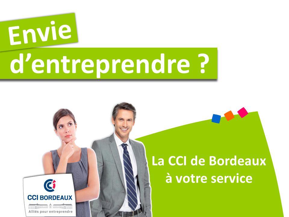 Envie d'entreprendre La CCI de Bordeaux à votre service
