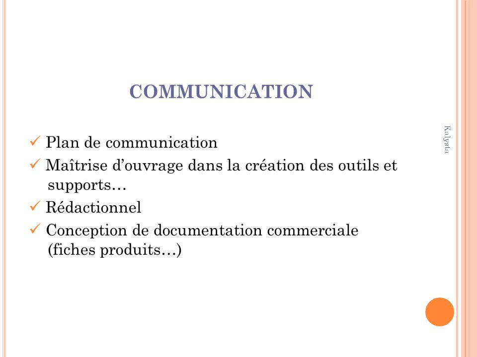 COMMUNICATION  Plan de communication