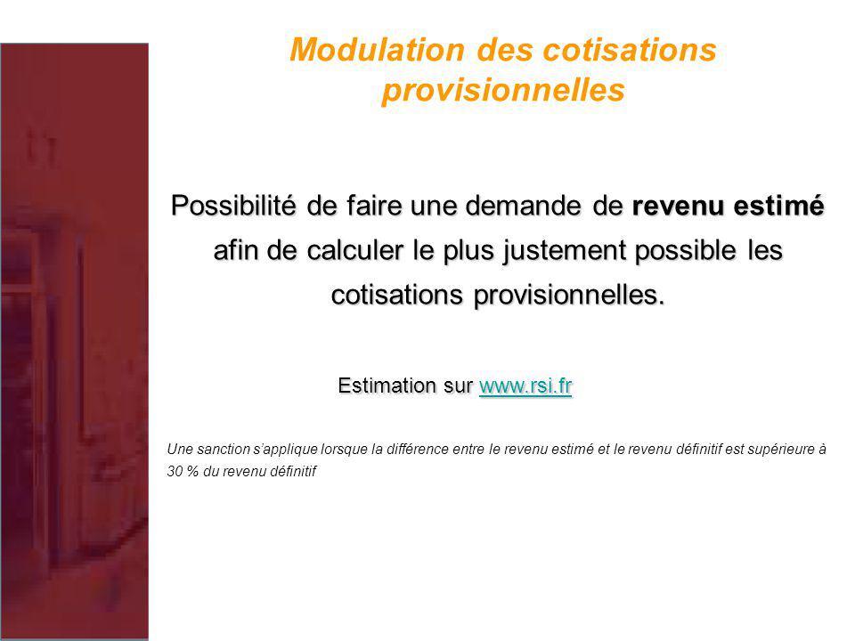 Modulation des cotisations provisionnelles