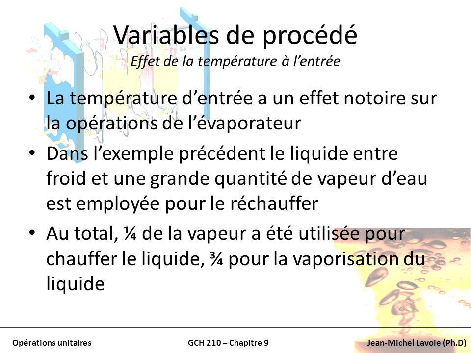 Variables de procédé Effet de la température à l'entrée