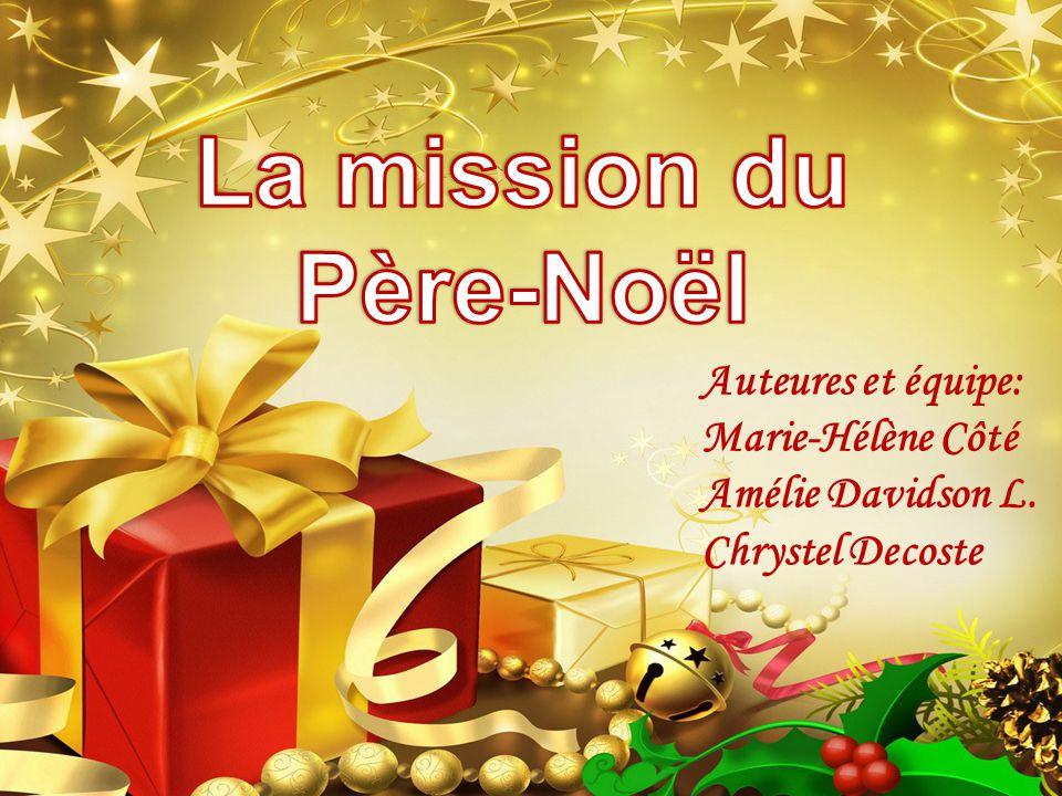 La mission du Père-Noël