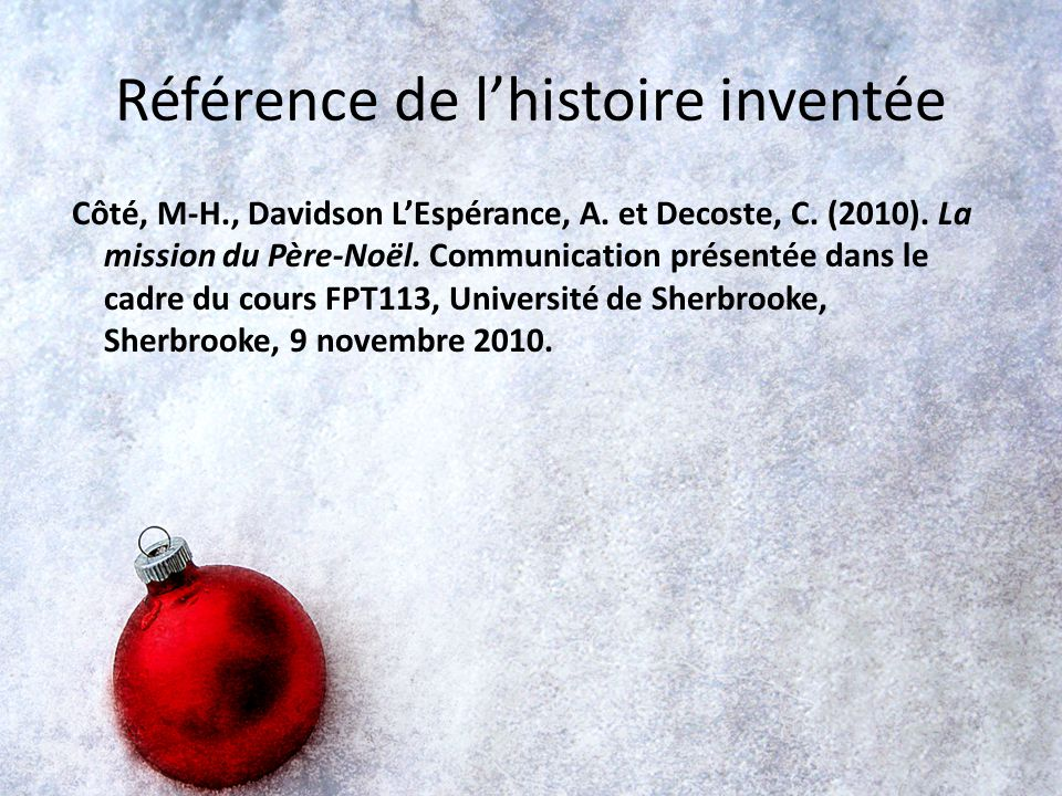 Référence de l'histoire inventée