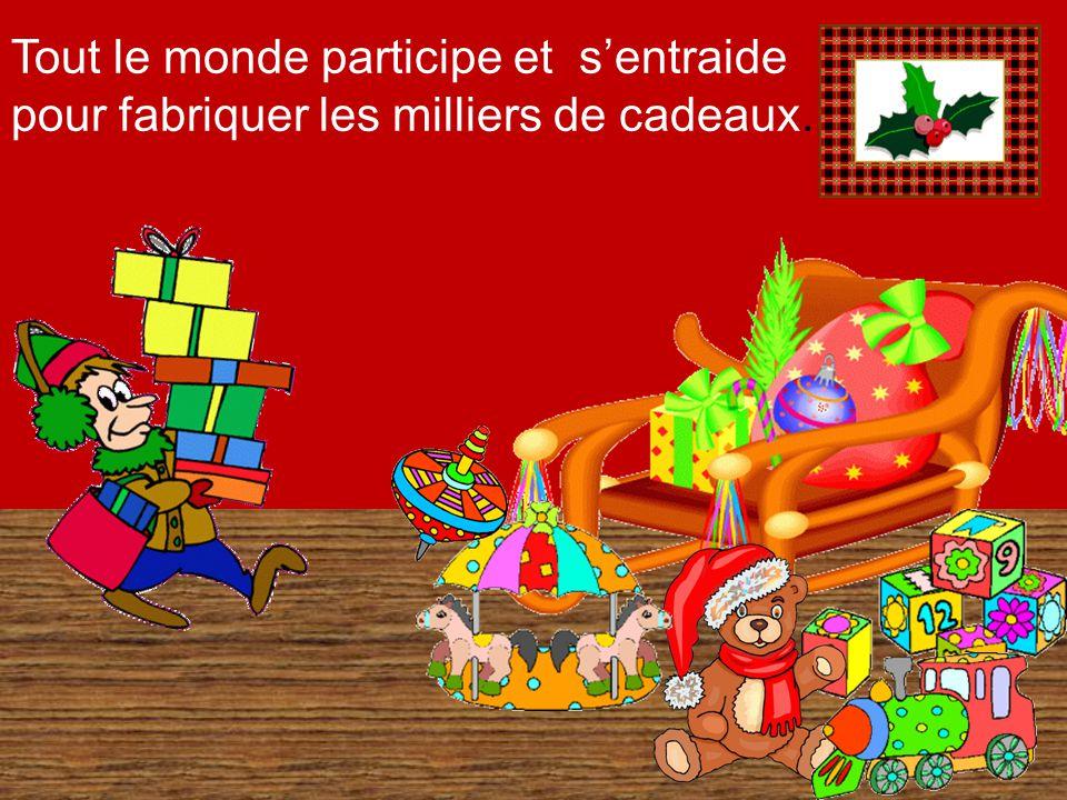 Tout le monde participe et s'entraide pour fabriquer les milliers de cadeaux.