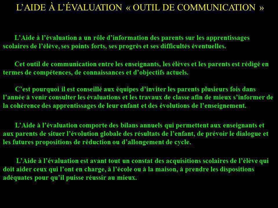 L'AIDE À L'ÉVALUATION « OUTIL DE COMMUNICATION »