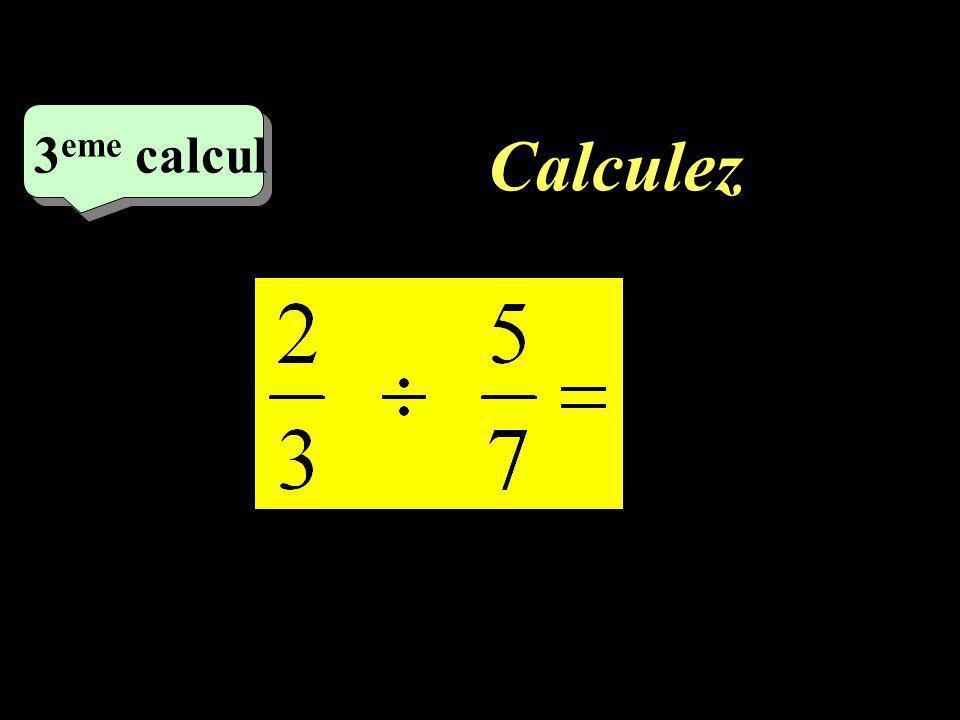 Calculez 3eme calcul 1