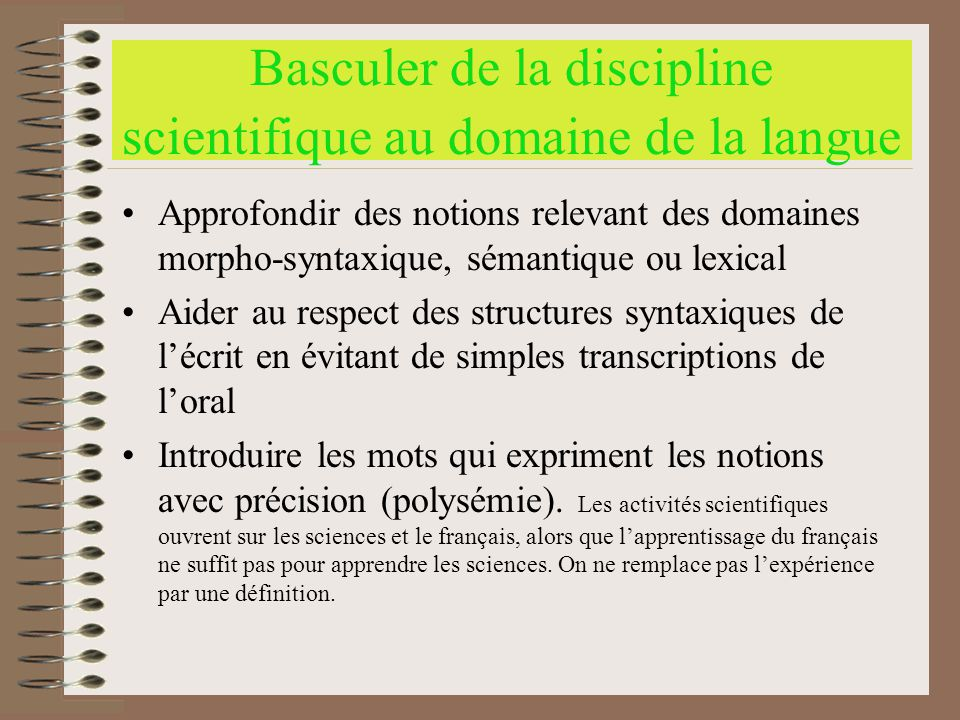 Basculer de la discipline scientifique au domaine de la langue