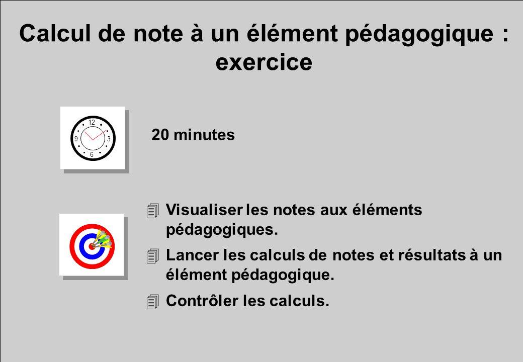 Calcul de note à un élément pédagogique : exercice