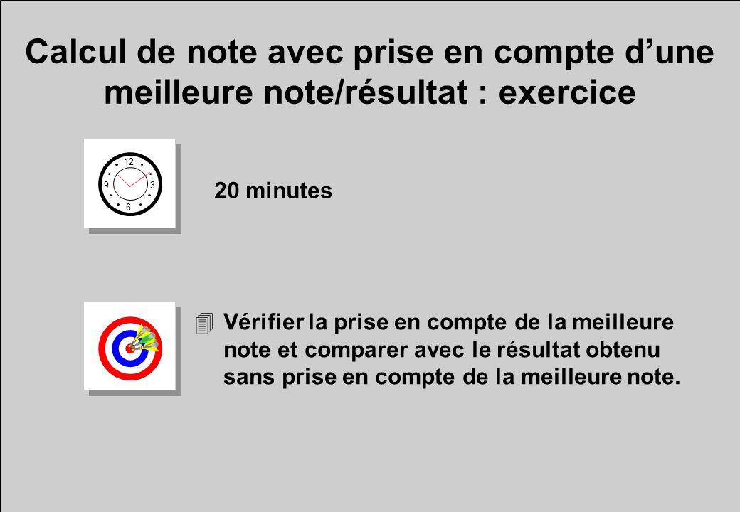 Calcul de note avec prise en compte d'une meilleure note/résultat : exercice