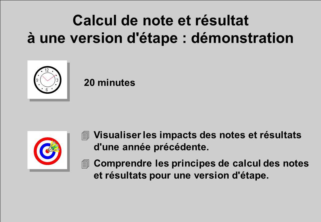 Calcul de note et résultat à une version d étape : démonstration