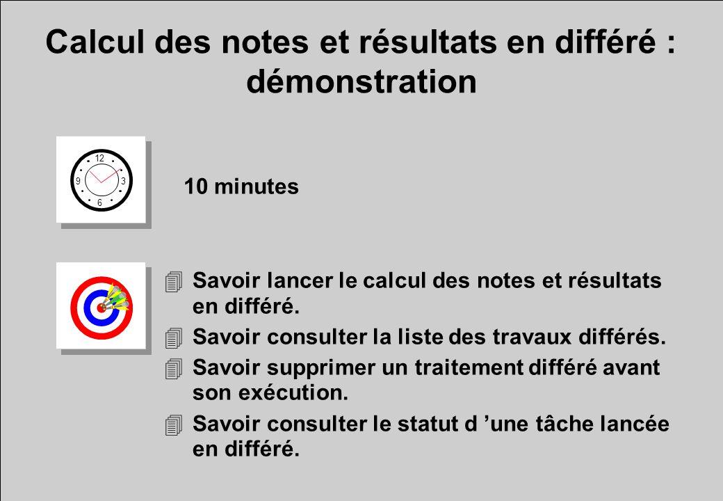 Calcul des notes et résultats en différé : démonstration