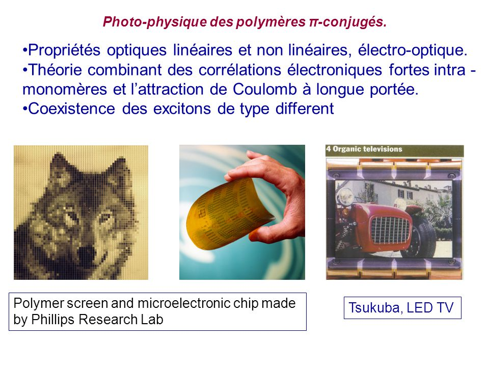 Photo-physique des polymères π-conjugés.