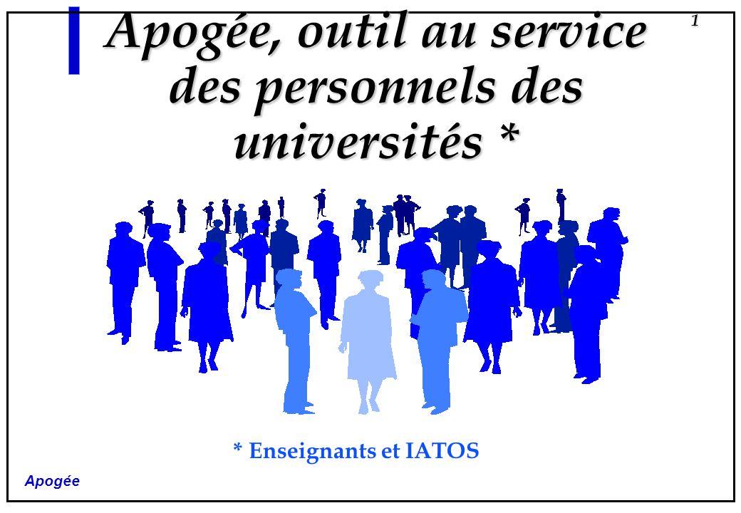 Apogée, outil au service des personnels des universités *