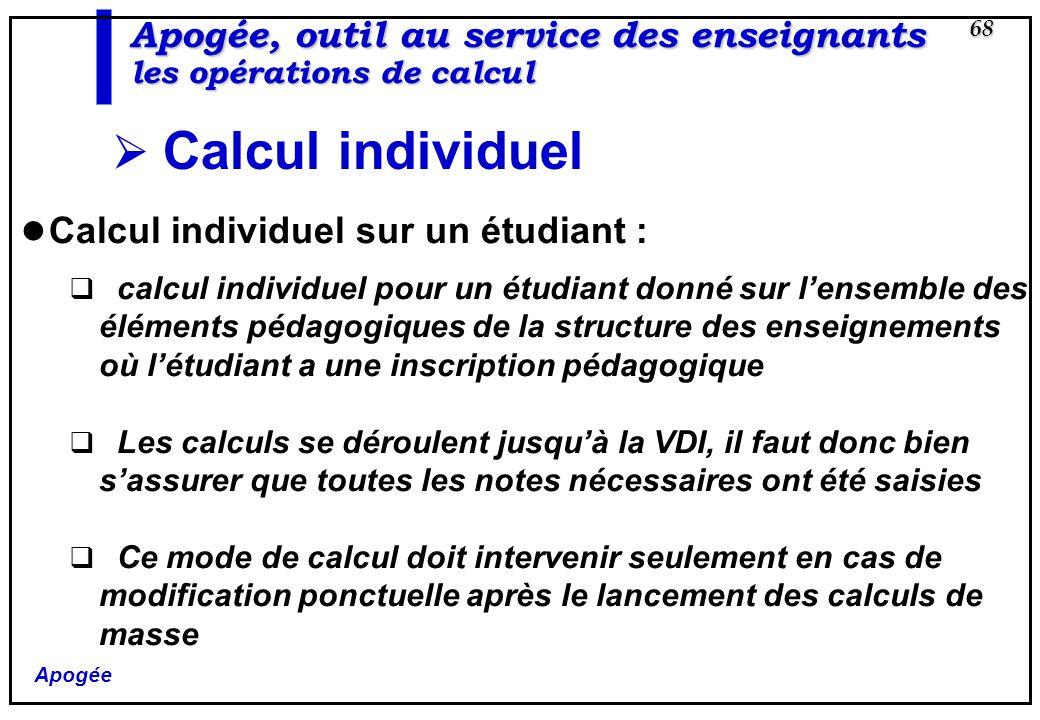 Apogée, outil au service des enseignants les opérations de calcul