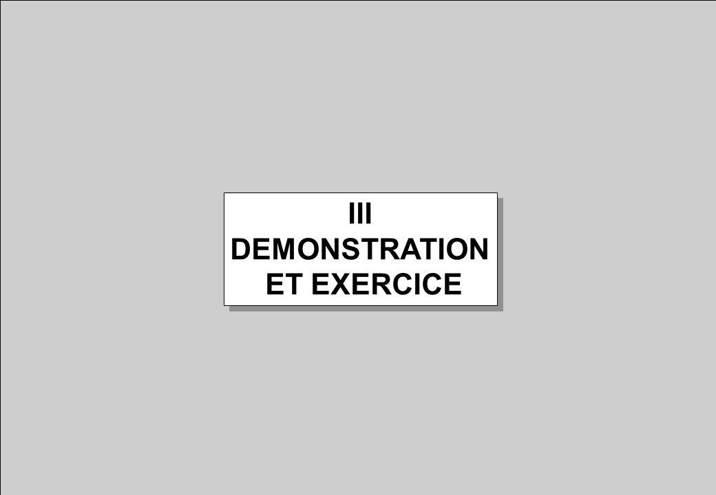 III DEMONSTRATION ET EXERCICE