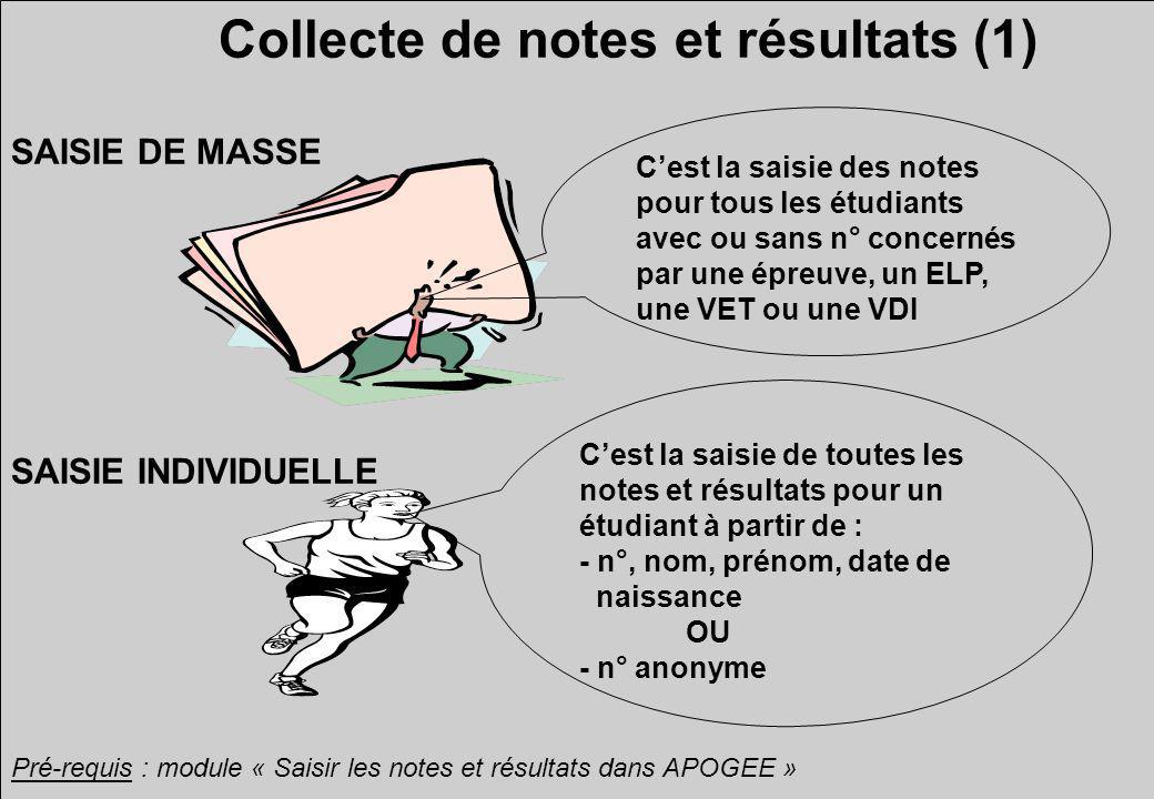 Collecte de notes et résultats (1)