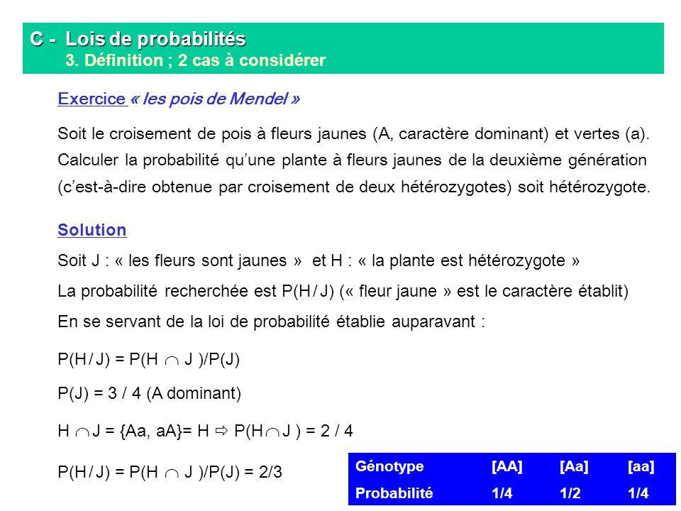 C - Lois de probabilités 3. Définition ; 2 cas à considérer
