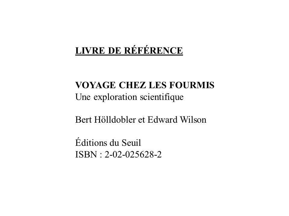 LIVRE DE RÉFÉRENCE VOYAGE CHEZ LES FOURMIS. Une exploration scientifique. Bert Hölldobler et Edward Wilson.