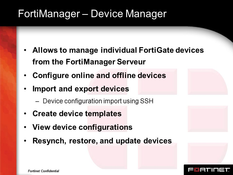 FortiManager – Device Manager