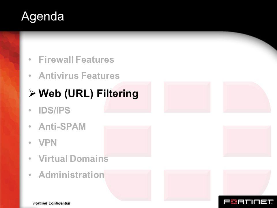 Agenda Web (URL) Filtering Firewall Features Antivirus Features