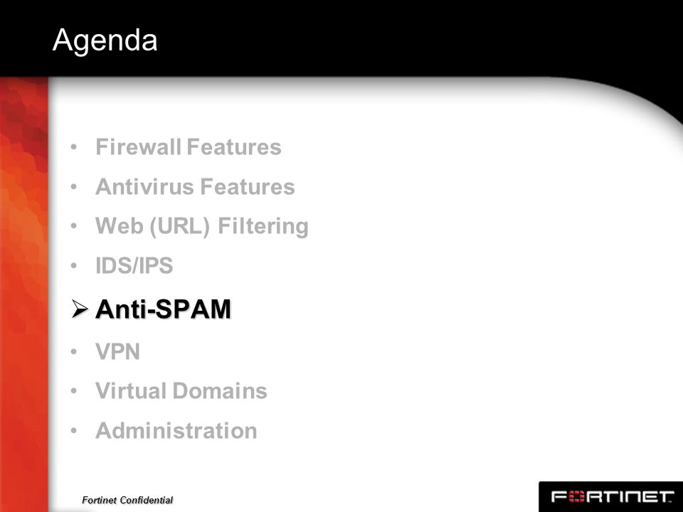 Agenda Anti-SPAM Firewall Features Antivirus Features