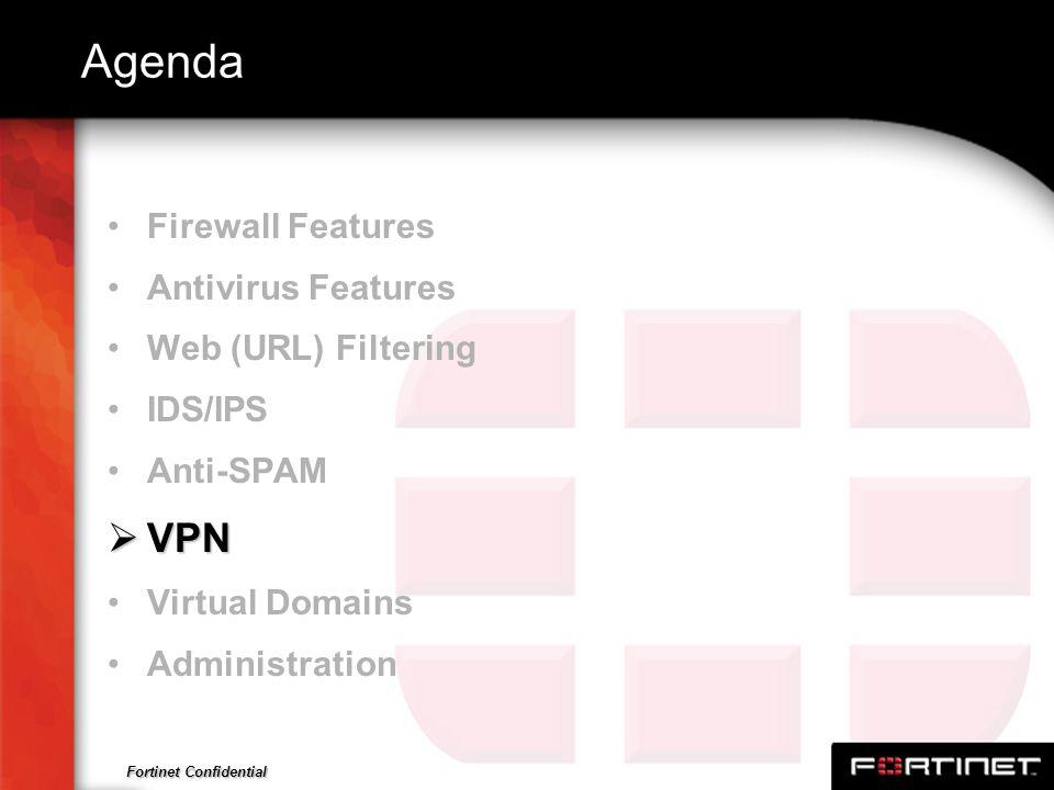 Agenda VPN Firewall Features Antivirus Features Web (URL) Filtering