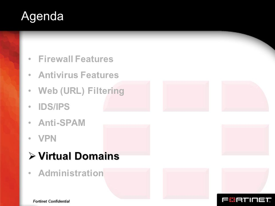 Agenda Virtual Domains Firewall Features Antivirus Features